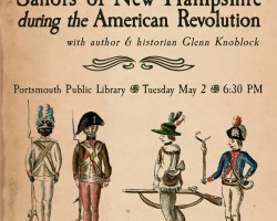 African American Soldiers and Sailors of NH during the American Revolution with author and historian Glenn Knoblock